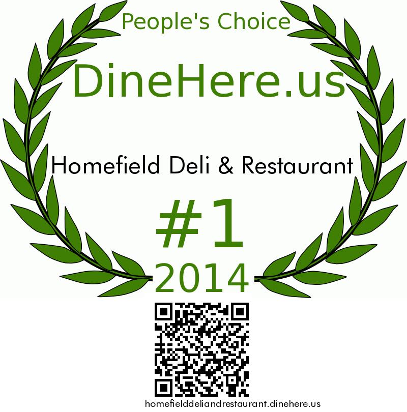 Homefield Deli & Restaurant DineHere.us 2014 Award Winner